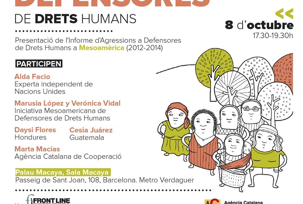 Presentación del Informe de Agresiones a Defensoras de Derechos Humanos en Mesoamérica en Madrid y Barcelona